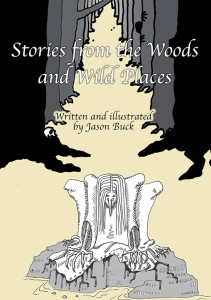 Stories from the Woods and Wild Places