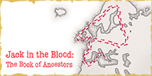 Jack in the Blood: The Book of Ancestors